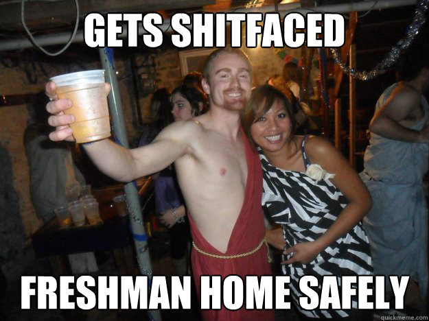 Gets shitfaced Freshman home safely - Gets shitfaced Freshman home safely  RadicalRadish