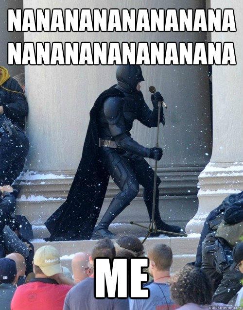 nananananananananananananananana Me - nananananananananananananananana Me  Karaoke Batman