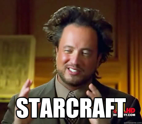 Starcraft  -  Starcraft   Ancient Aliens