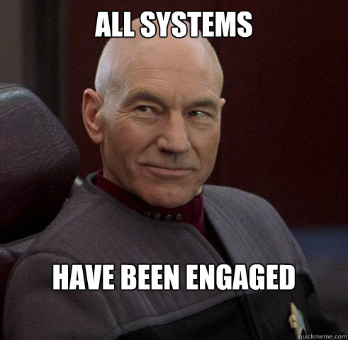 all systems  have been engaged