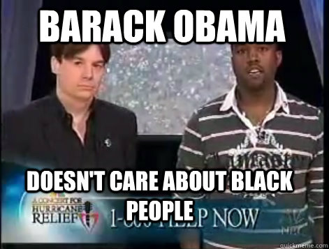 Barack Obama doesn't care about black people