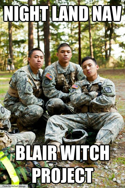 Night Land nav blair witch project  Hooah ROTC Cadet