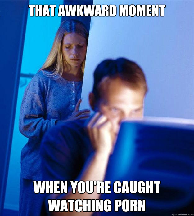 caught watching porn