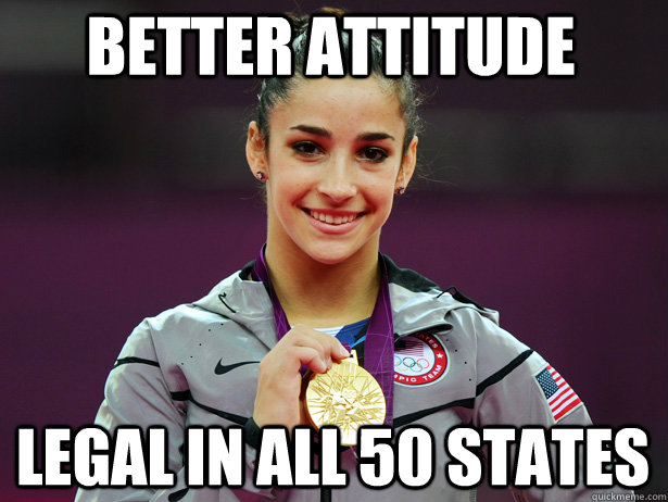 Better attitude Legal in all 50 states