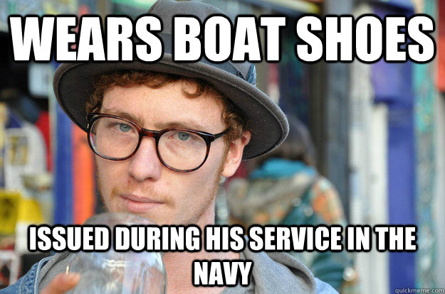 wears boat shoes issued during his service in the navy