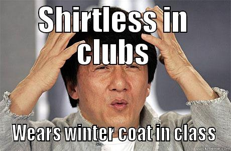 SHIRTLESS IN CLUBS WEARS WINTER COAT IN CLASS EPIC JACKIE CHAN