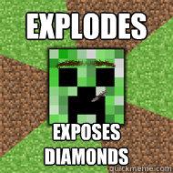 Explodes Exposes Diamonds - Explodes Exposes Diamonds  Good Guy Creeper