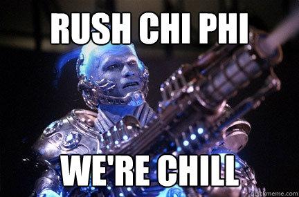 Rush Chi Phi We're Chill   Bad Pun Mr Freeze