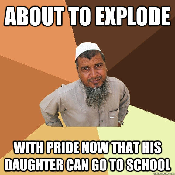 about to explode with pride now that his daughter can go to school  Ordinary Muslim Man