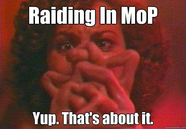 Raiding In Warcraft Memes Quickmeme
