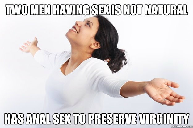 two men having sex Is Not Natural Has anal sex to preserve virginity