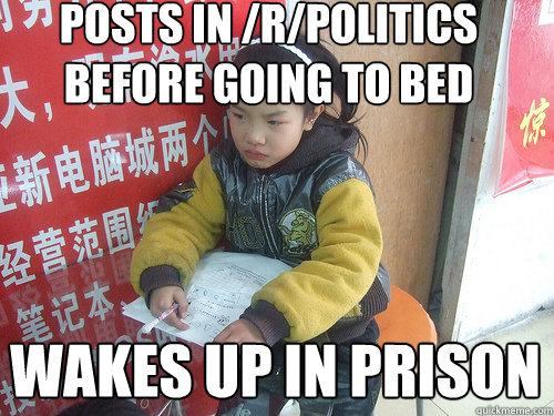 Posts in /r/politics before going to bed Wakes up in prison