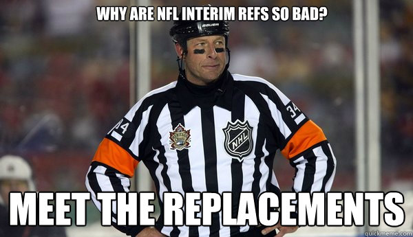 Why are NFL interim refs so bad? Meet the replacements - Why are NFL interim refs so bad? Meet the replacements  NHL lockout ref