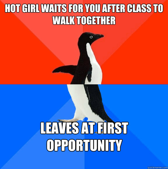Hot girl waits for you after class to walk together Leaves at first opportunity   Caption 3 goes here - Hot girl waits for you after class to walk together Leaves at first opportunity   Caption 3 goes here  Socially Awesome Awkward Penguin