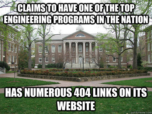 Claims to have one of the top engineering programs in the nation has numerous 404 links on its website - Claims to have one of the top engineering programs in the nation has numerous 404 links on its website  Scumbag University