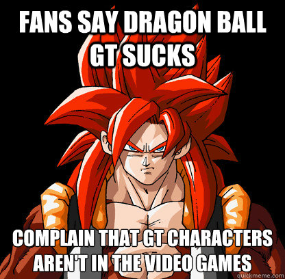 Fans Say Dragon Ball Gt Sucks Complain That Gt Characters Arent In