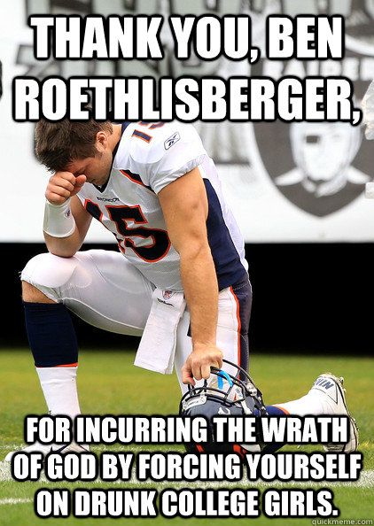 Thank You Ben Roethlisberger For Incurring The Wrath God