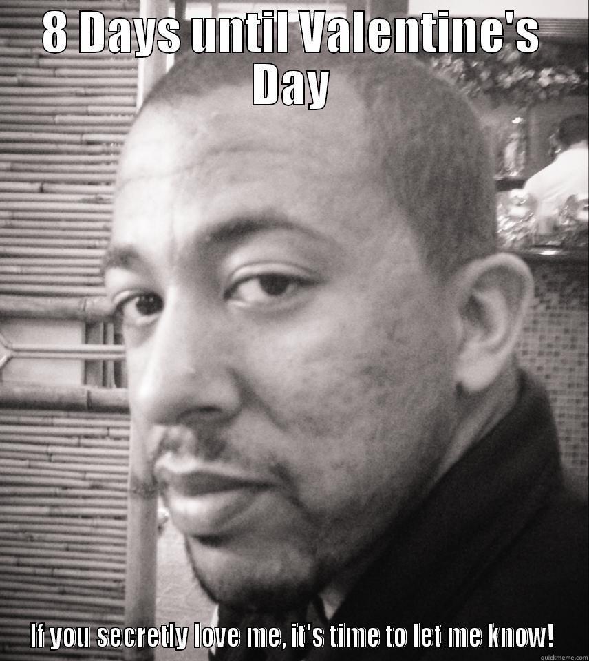 Schön Valentineu0027s Day Prank   8 DAYS UNTIL VALENTINEu0027S DAY IF YOU SECRETLY LOVE  ME, ITu0027S