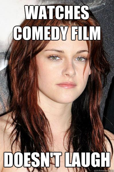 Watches comedy film doesn't laugh  Kristen Stewart