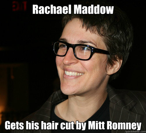 Rachael Maddow Gets his hair cut by Mitt Romney