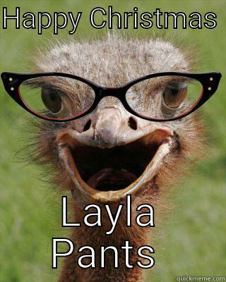 Xmas emu - HAPPY CHRISTMAS  LAYLA PANTS  Judgmental Bookseller Ostrich