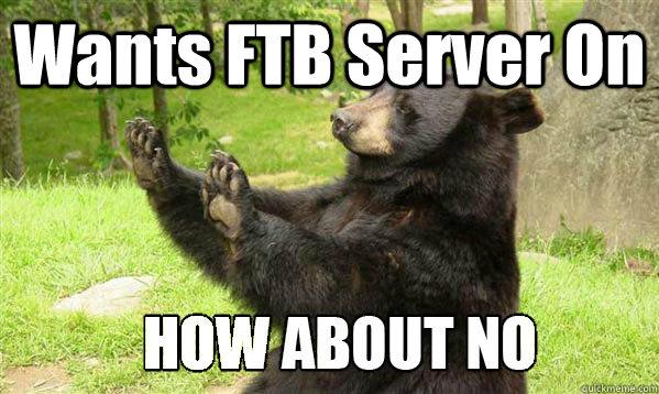 Wants FTB Server On
