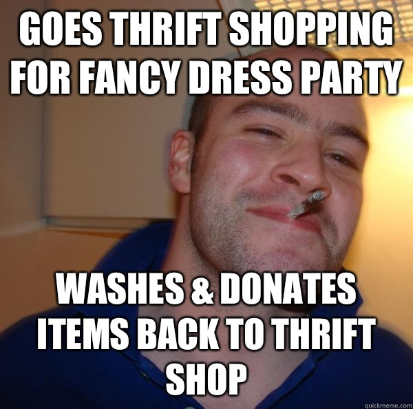 Goes thrift shopping for fancy dress party Washes & donates items back to thrift shop - Goes thrift shopping for fancy dress party Washes & donates items back to thrift shop  Misc