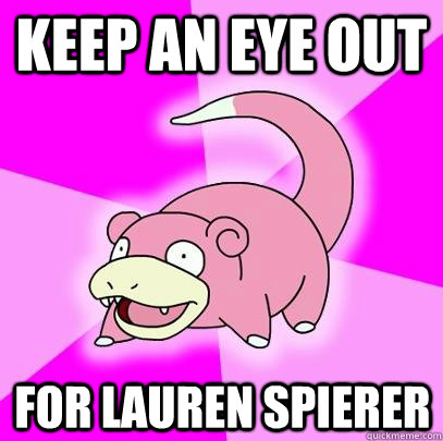 Keep An Eye Out For Lauren Spierer - Keep An Eye Out For Lauren Spierer  Slowpoke