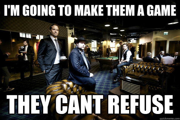 I'm going to make them a game They cant refuse - I'm going to make them a game They cant refuse  Mojangs office