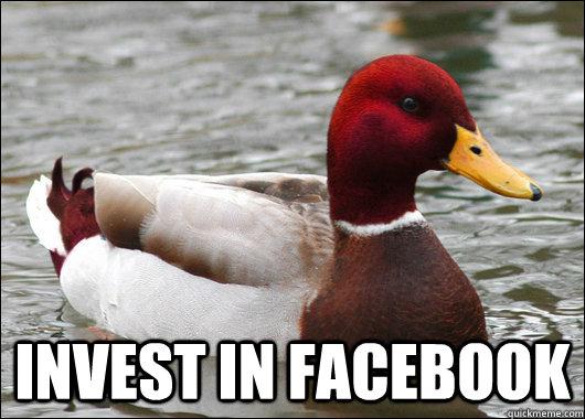 invest in facebook -  invest in facebook  Malicious Advice Mallard