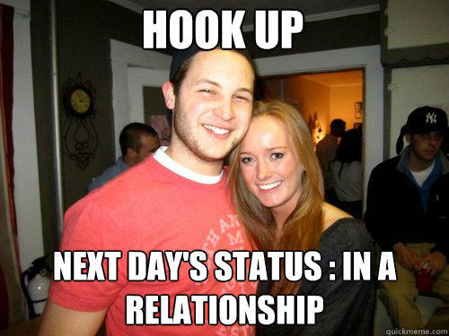 Hook up Next day's status : In a relationship  Freshman Couple
