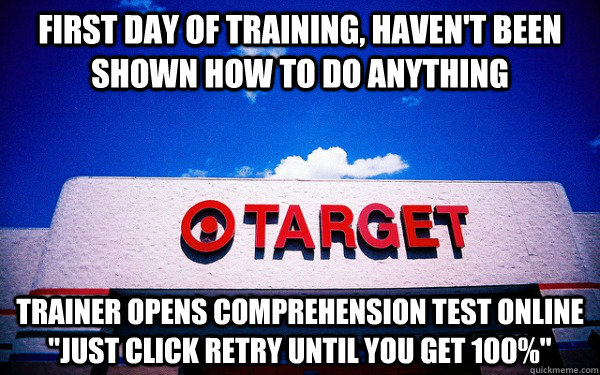 first day of training, haven't been shown how to do anything trainer opens comprehension test online