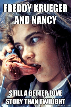 Freddy Krueger and Nancy Still a Better Love Story than Twilight