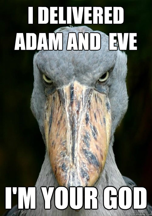 I delivered adam and  eve i'm your god - I delivered adam and  eve i'm your god  Evil Story