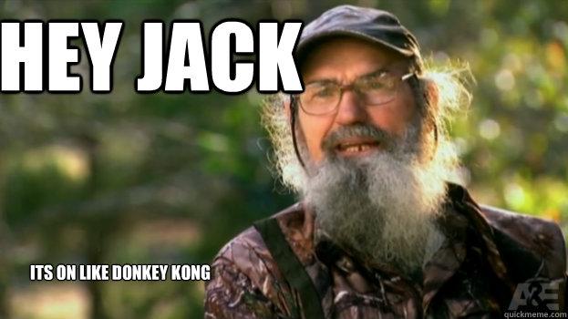 Hey Jack Its On like donkey kong