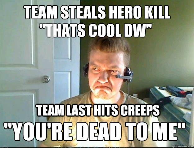 team steals hero kill team last hits creeps