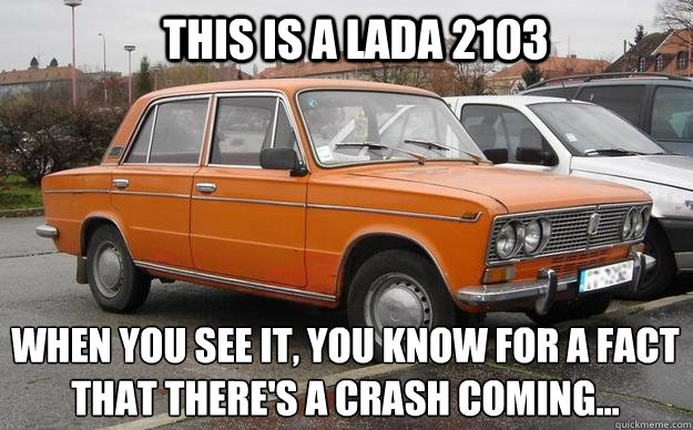 Lada 2103 The Star Of Russian Car Crash Videos Memes Quickmeme