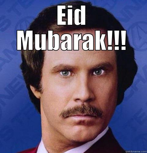 Eid Mubarak!! - EID MUBARAK!!!  Misc
