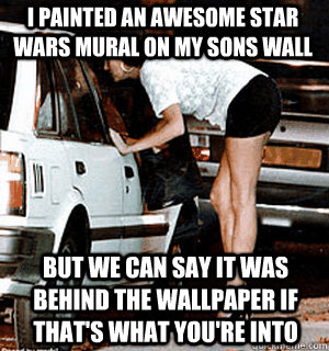 I Painted An Awesome Star Wars Mural On My Sons Wall But We Can Say