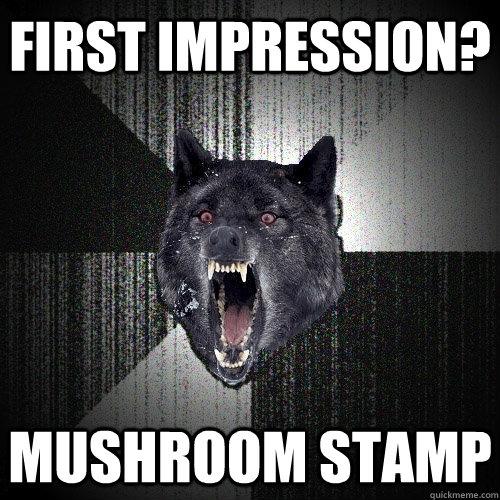 First Impression Mushroom Stamp