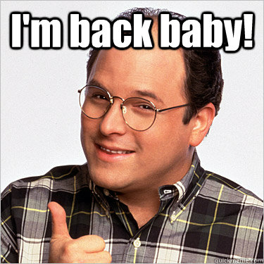 Image result for they are back baby meme george costanza