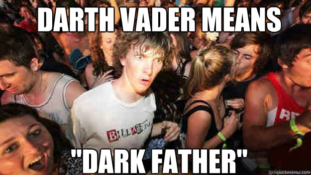 Darth Vader means