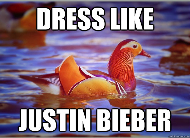 Dress like Justin Bieber  Malicious Fashion Advice Mallard
