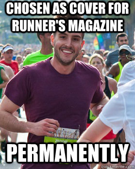 Chosen as cover for runner's magazine Permanently - Chosen as cover for runner's magazine Permanently  Ridiculously photogenic guy