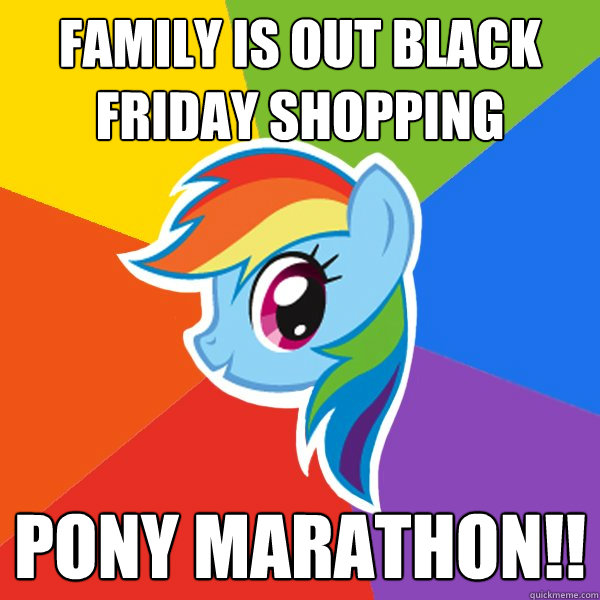family is out black friday shopping pony marathon!!