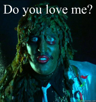 Do you love me?   Old gregg
