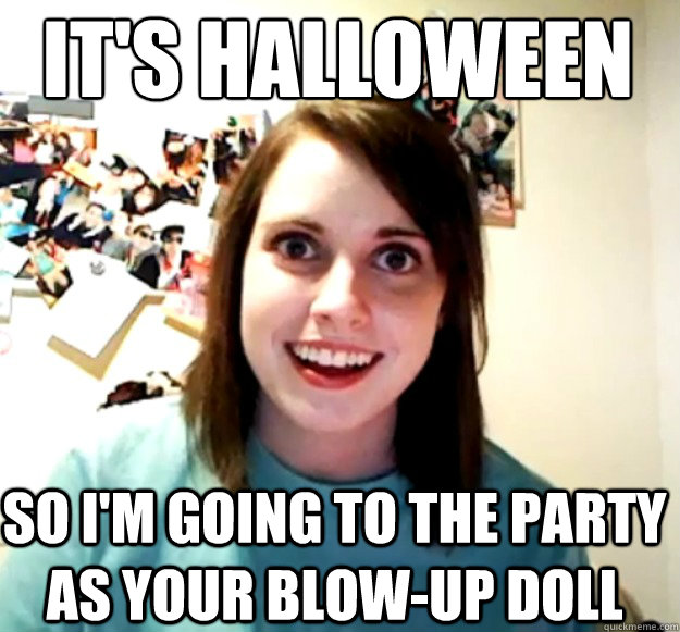 0f54b8bb09f3bf4fdfed78746c1da98ea74264e20bcb692946699786539f3e50 it's halloween so i'm going to the party as your blow up doll