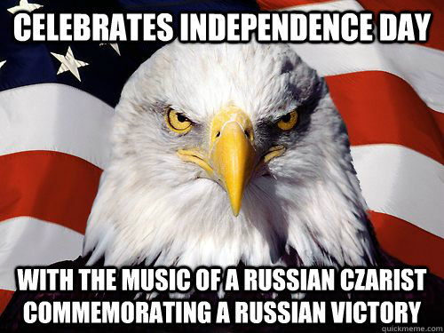 celebrates independence day with the music of a russian czarist commemorating a russian victory