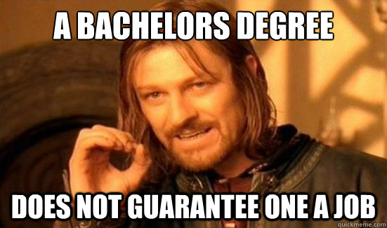 Image result for degree is not guarantee