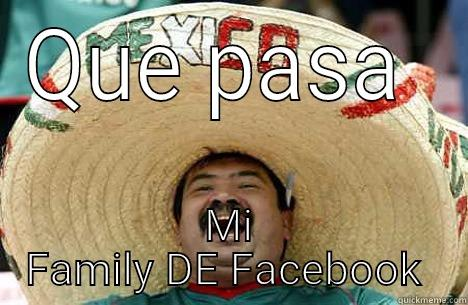 QUE PASA  MI FAMILY DE FACEBOOK  Merry mexican
